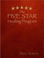 The Five Star Healing Program